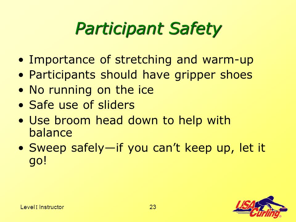Participant Safety Importance of stretching and warm-up
