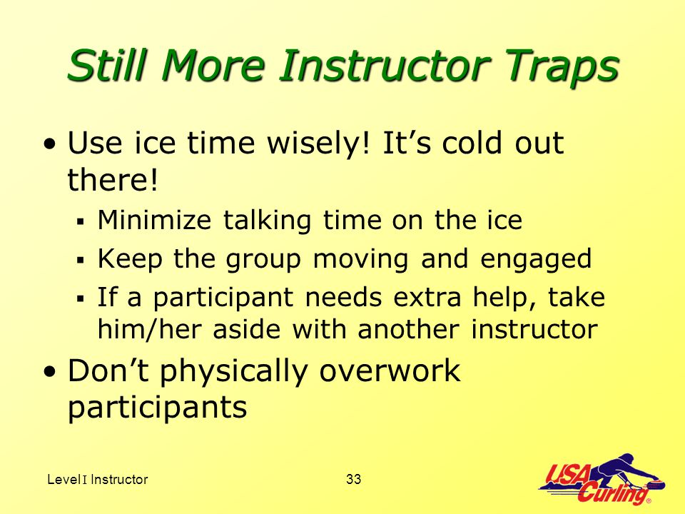 Still More Instructor Traps