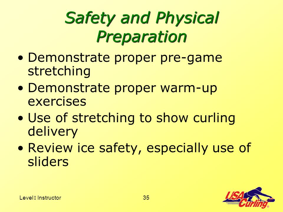 Safety and Physical Preparation