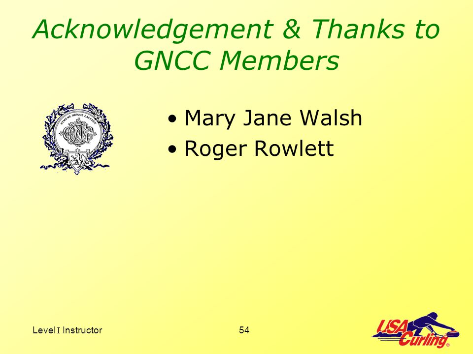 Acknowledgement & Thanks to GNCC Members