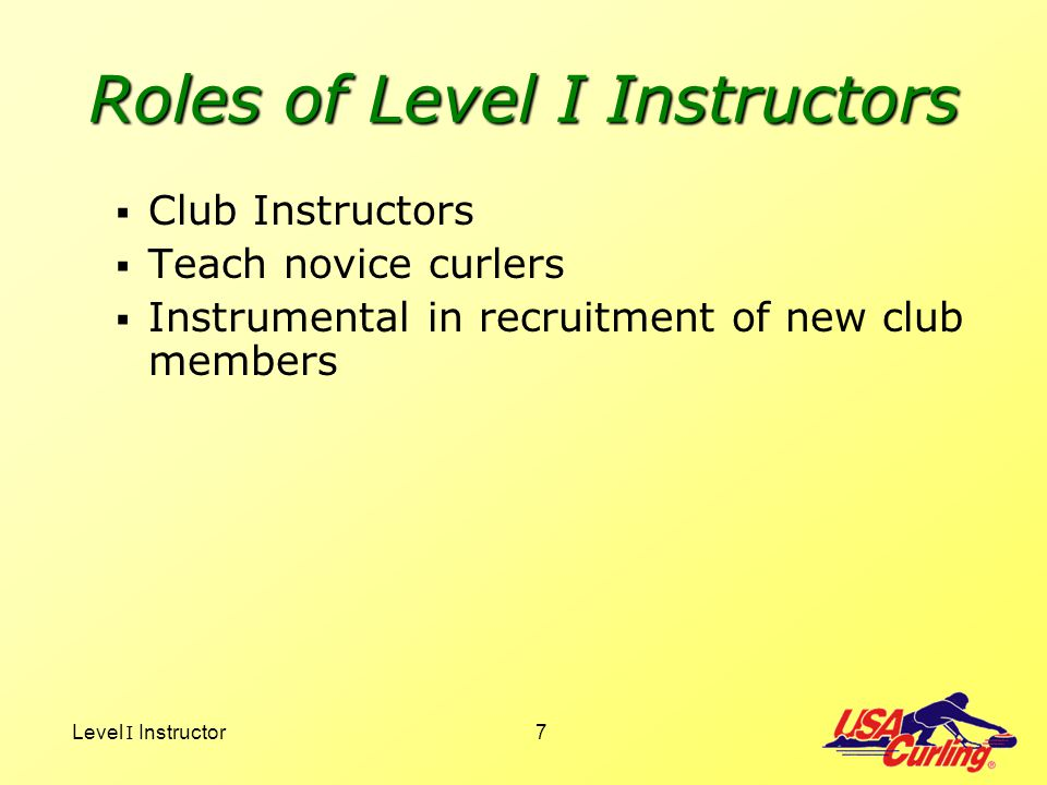 Roles of Level I Instructors