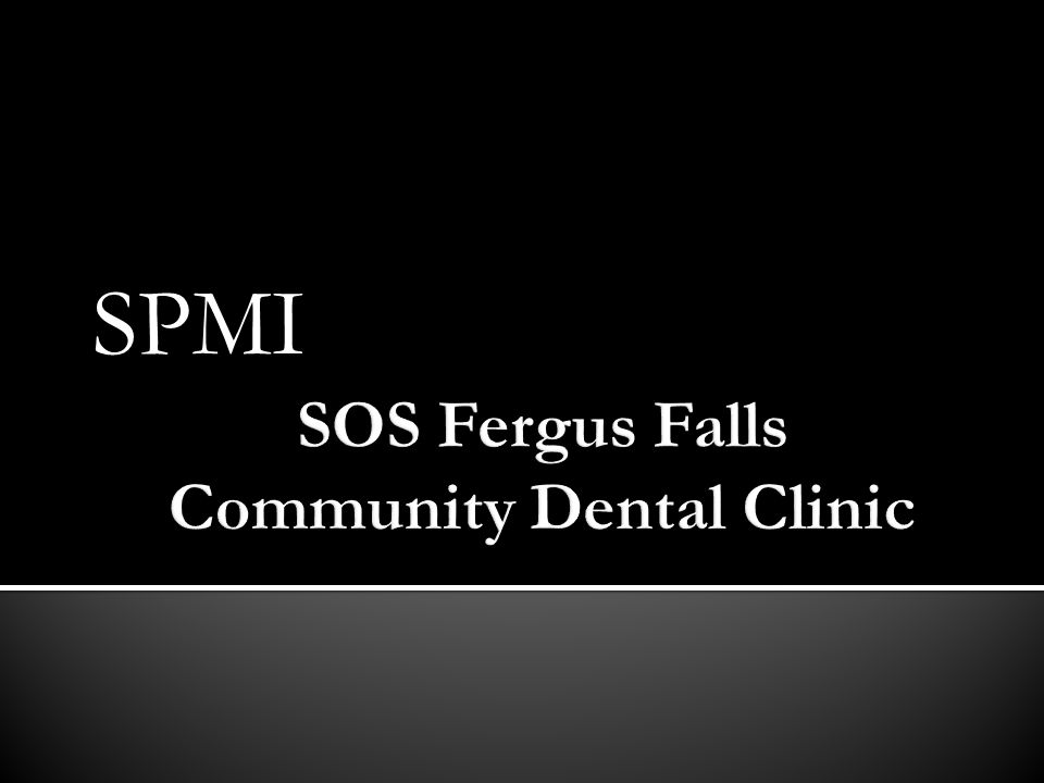 SOS Fergus Falls Community Dental Clinic