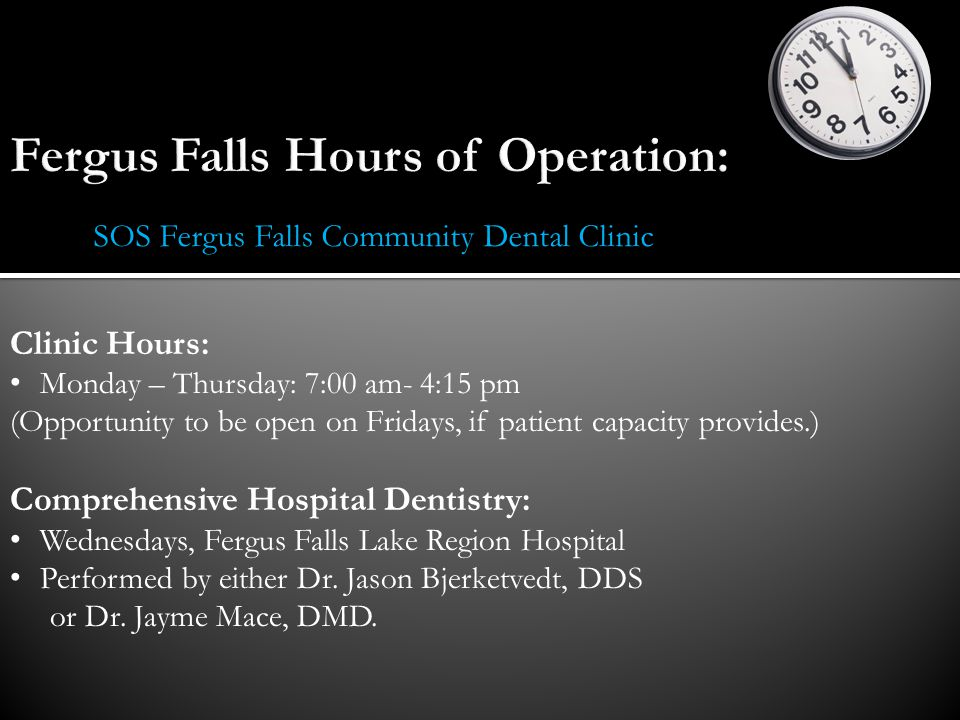 Fergus Falls Hours of Operation: