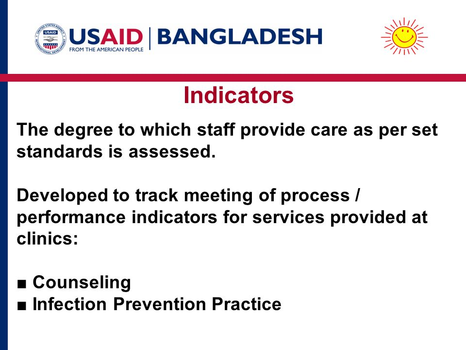 Indicators The degree to which staff provide care as per set