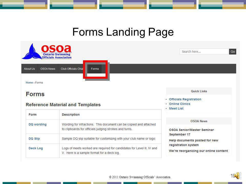 Forms Landing Page This page is broken down into Four areas: