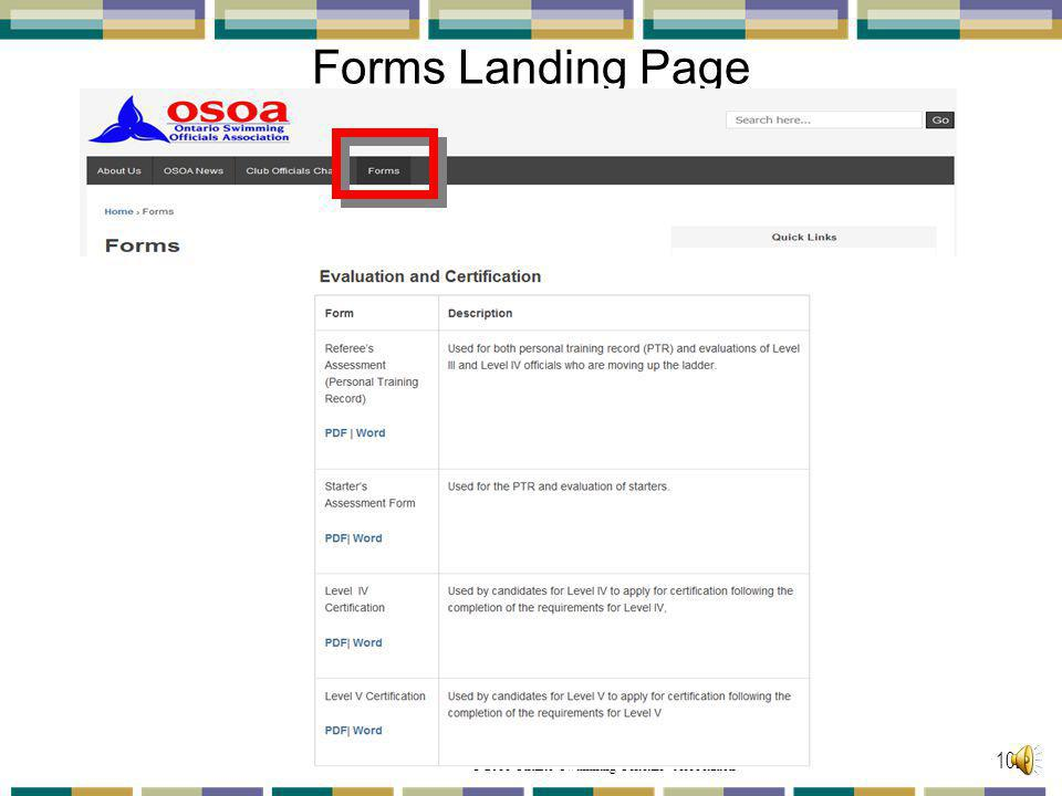Forms Landing Page The second part is the Evaluation and Certification forms: These are PDF &/or Word documents to print.