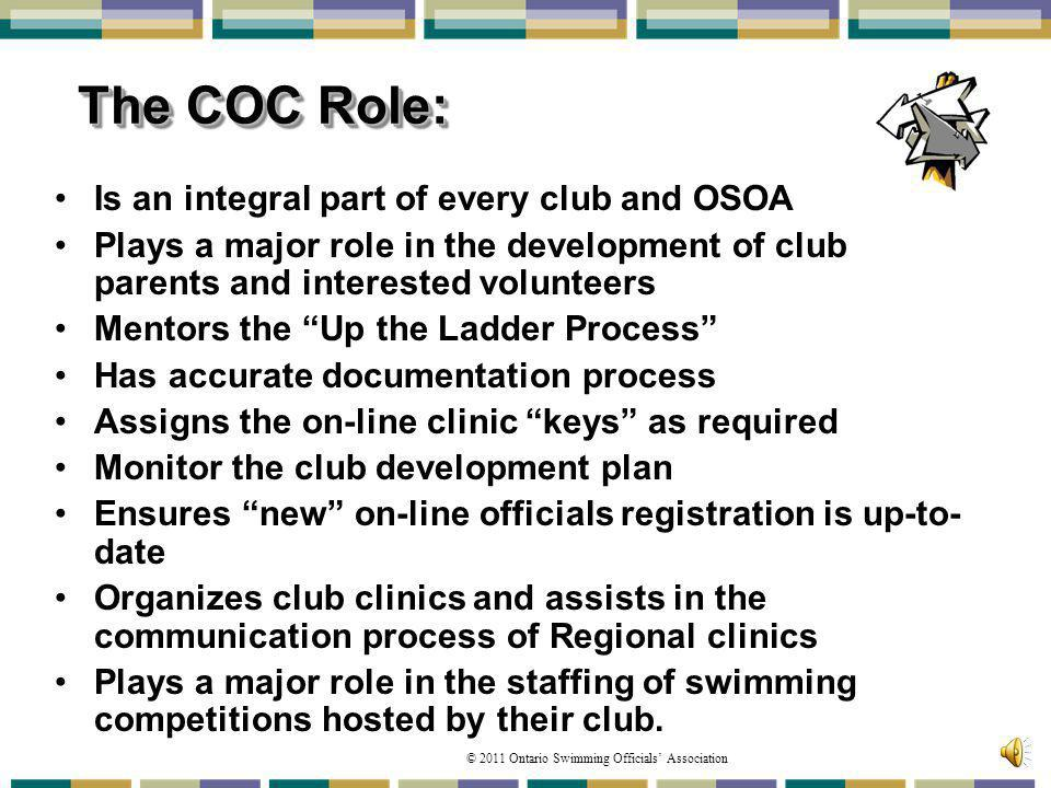 The COC Role: Is an integral part of every club and OSOA