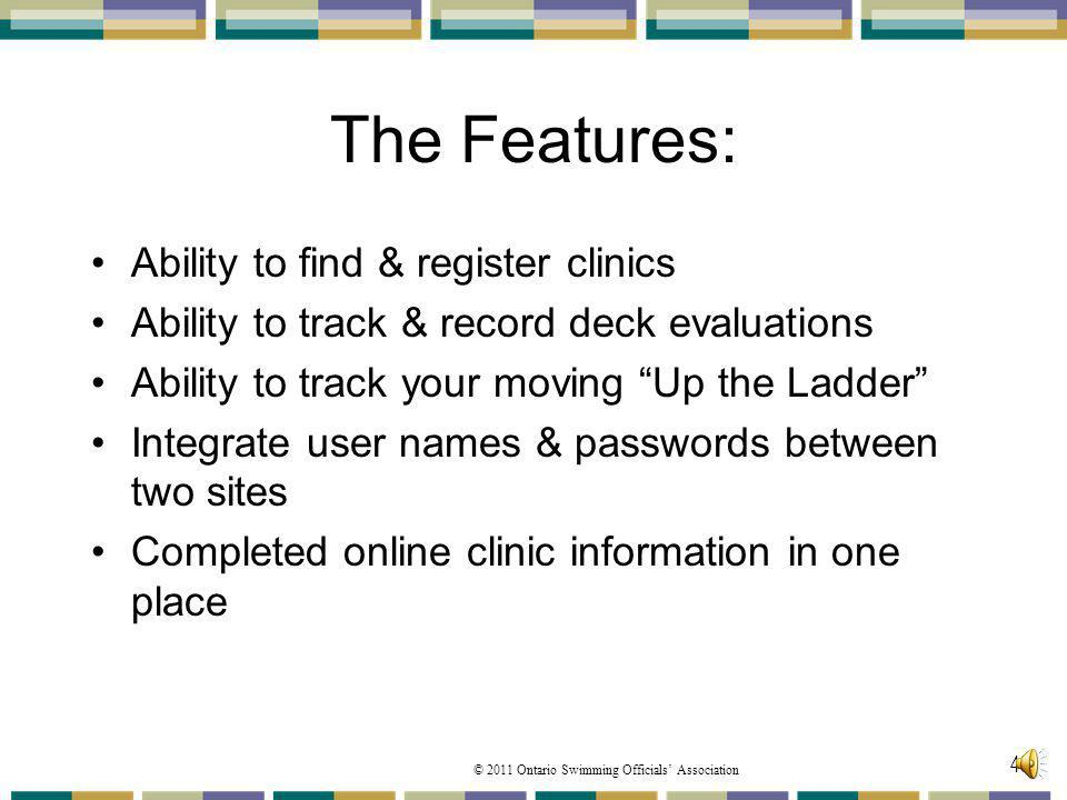 The Features: Ability to find & register clinics