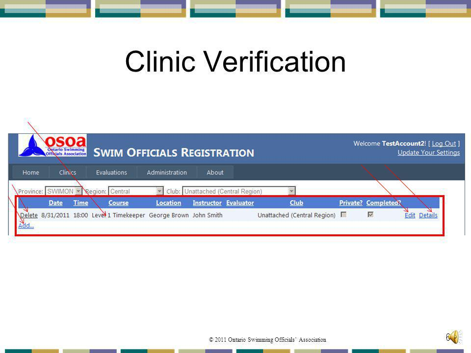 Clinic Verification From the Manage Clinics page, from the displayed clinics you can highlight the specific clinic you are looking for from the list.