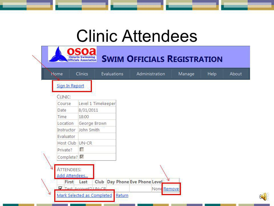 Clinic Attendees You have chosen to click on The Details link