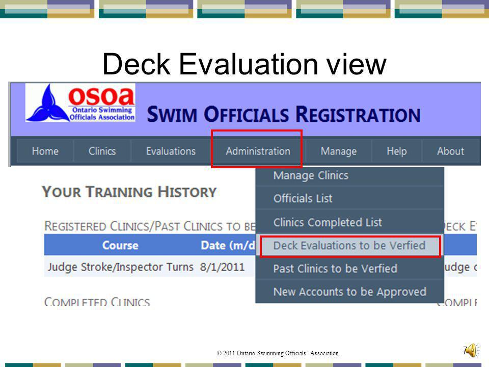 Deck Evaluation view The COC can also View Deck Evaluations that requir verification.