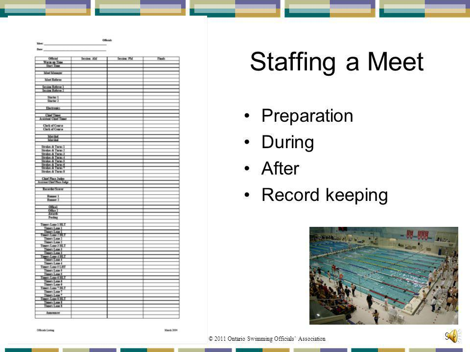 Staffing a Meet Preparation During After Record keeping