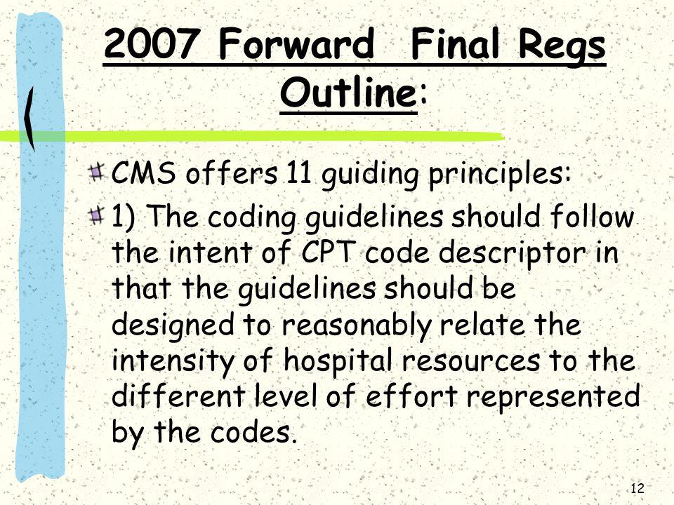 2007 Forward Final Regs Outline: