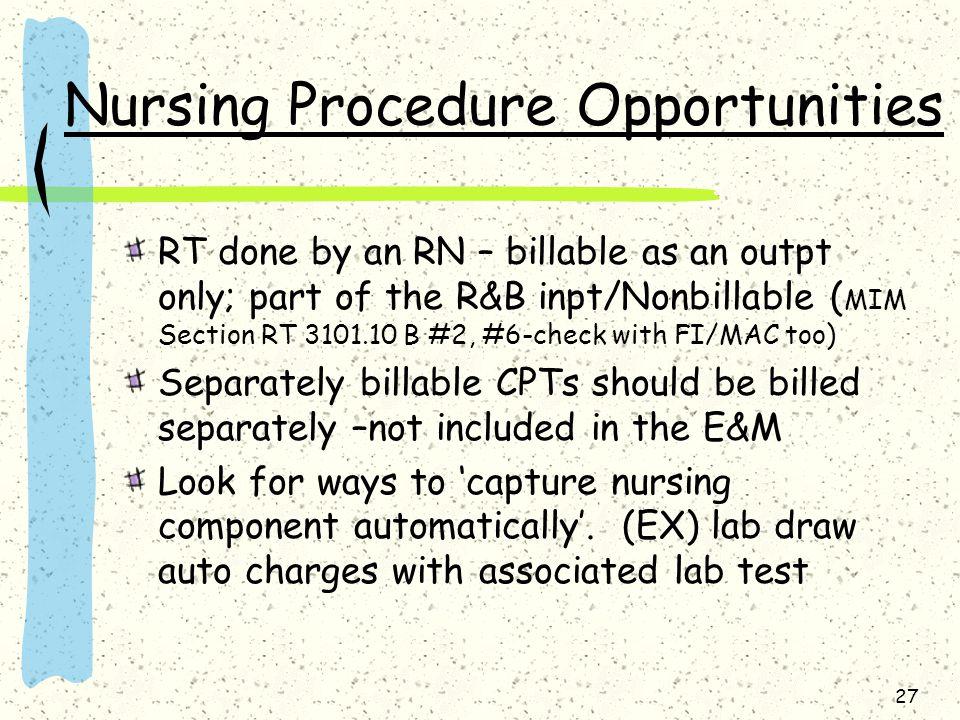 Nursing Procedure Opportunities