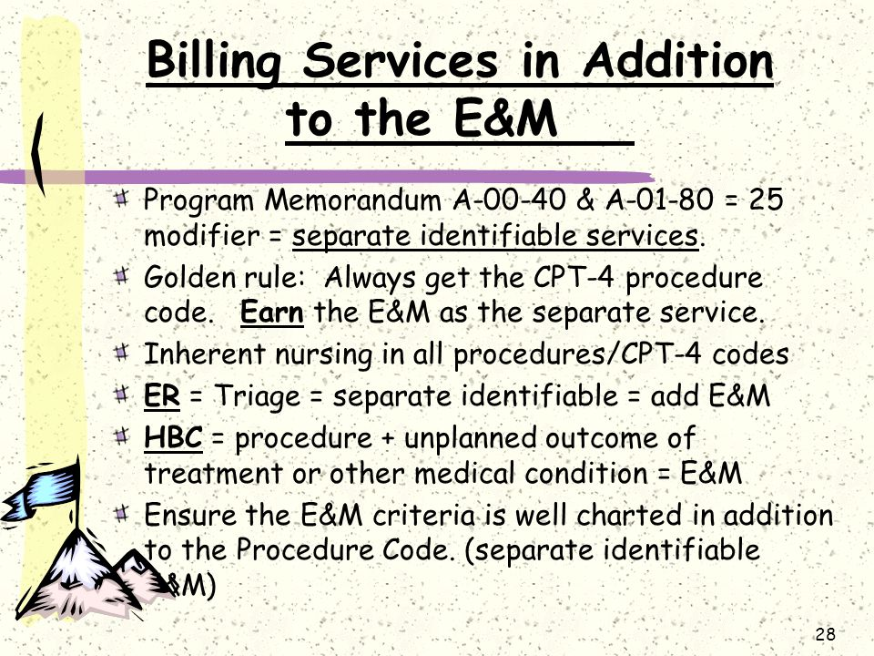 Billing Services in Addition to the E&M