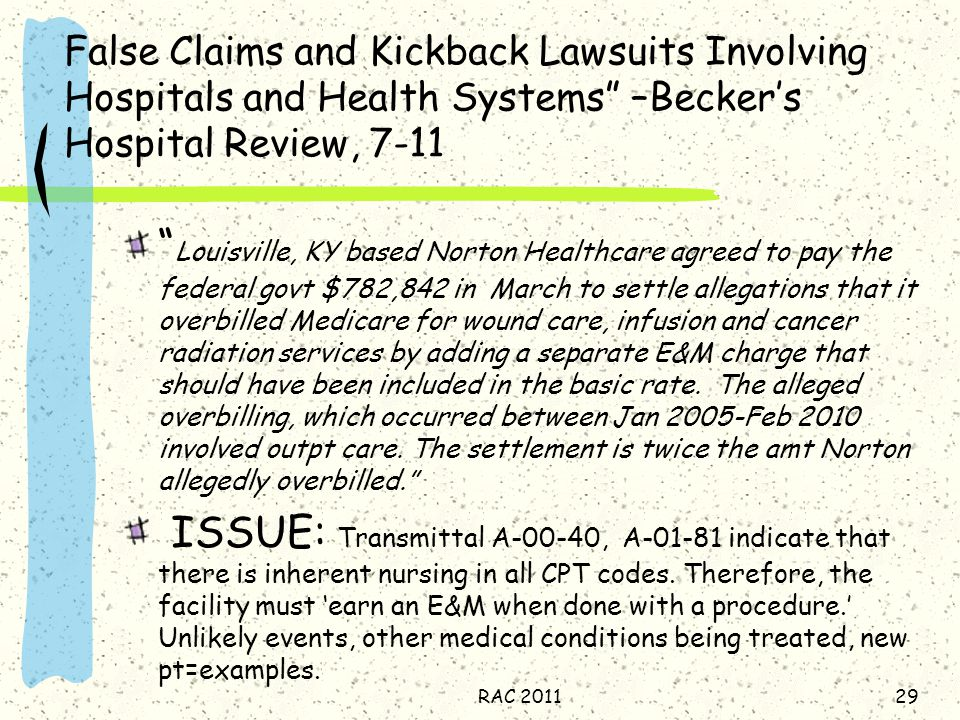 False Claims and Kickback Lawsuits Involving Hospitals and Health Systems –Becker's Hospital Review, 7-11