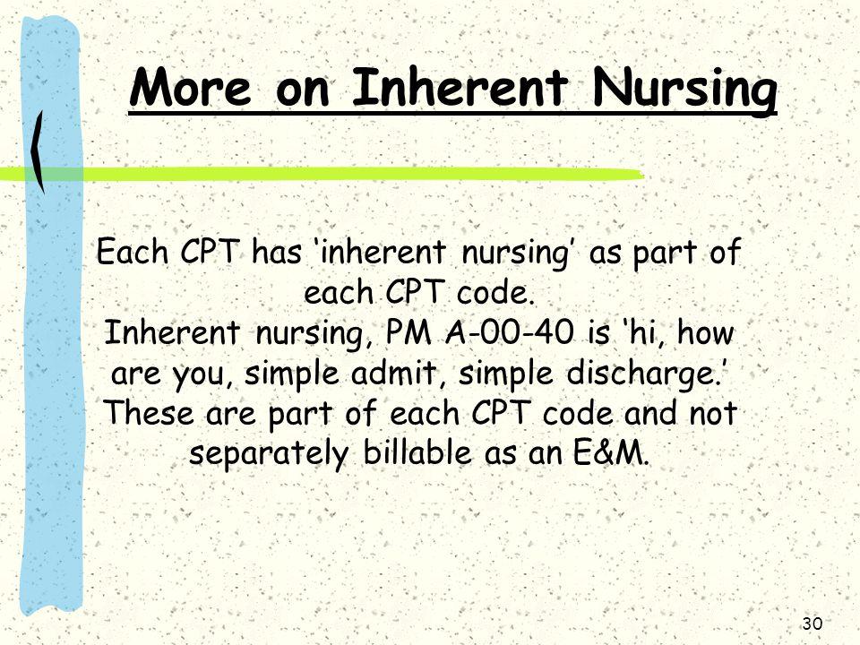More on Inherent Nursing