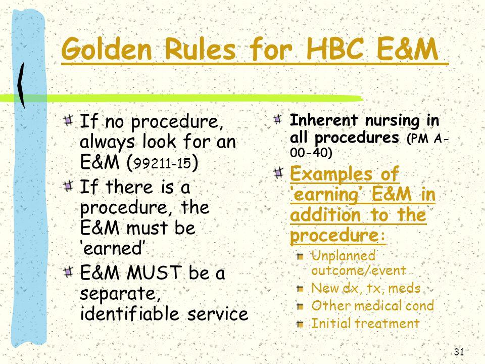 Golden Rules for HBC E&M