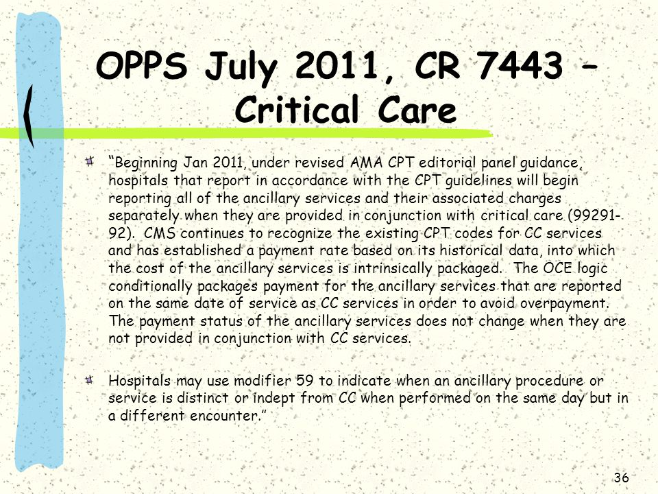 OPPS July 2011, CR 7443 – Critical Care