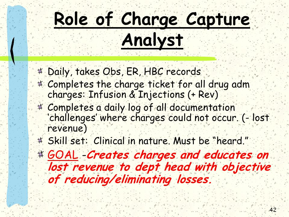 Role of Charge Capture Analyst