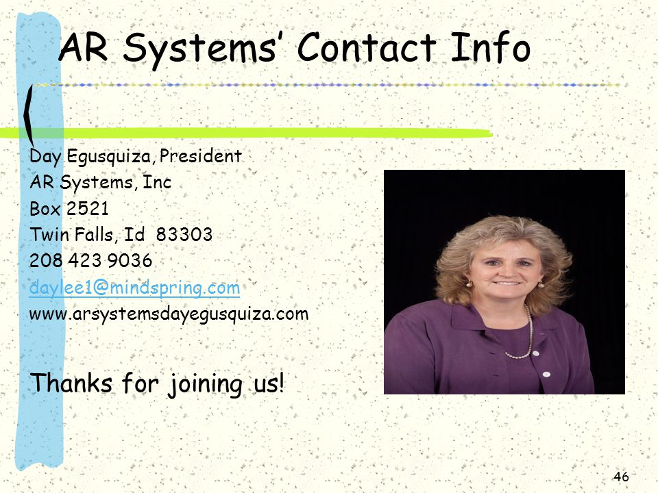 AR Systems' Contact Info Day Egusquiza, President. AR Systems, Inc. Box Twin Falls, Id
