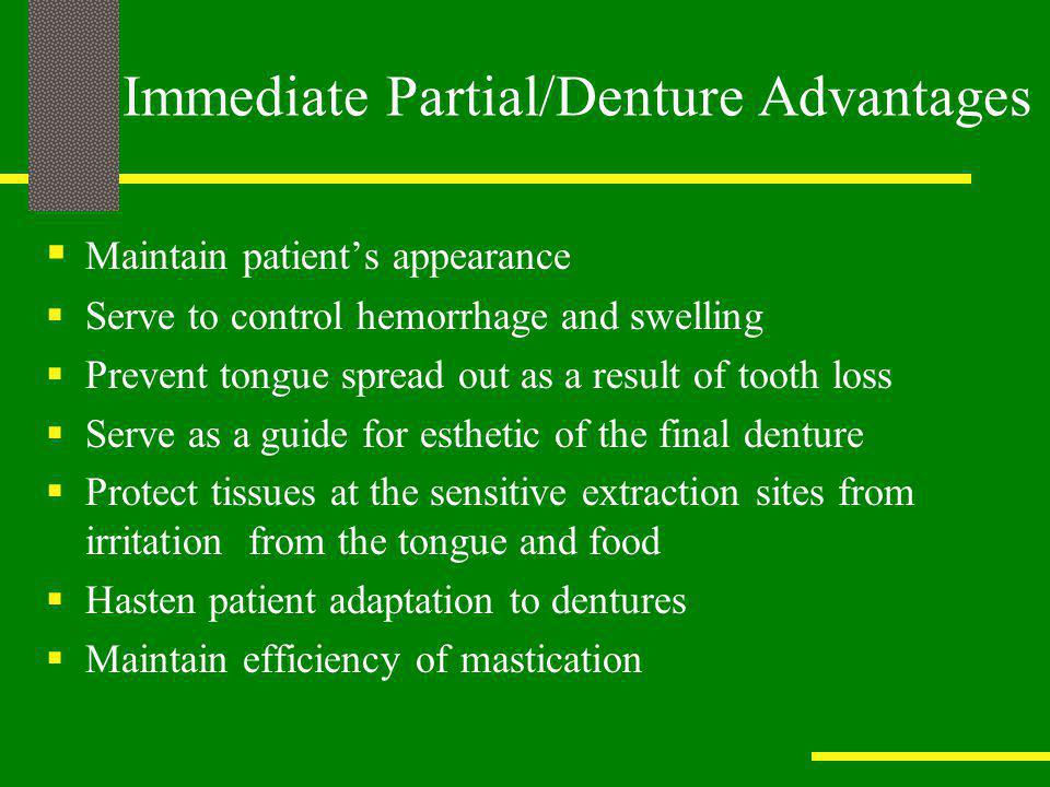 Immediate Partial/Denture Advantages