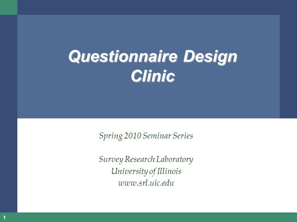 Questionnaire Design Clinic