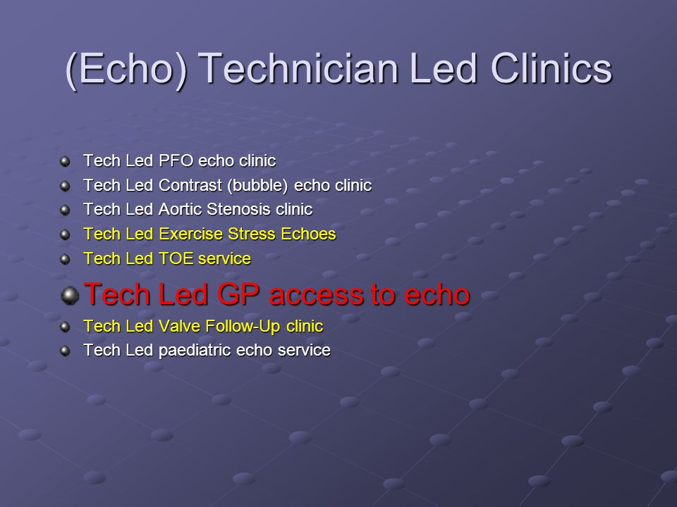 (Echo) Technician Led Clinics