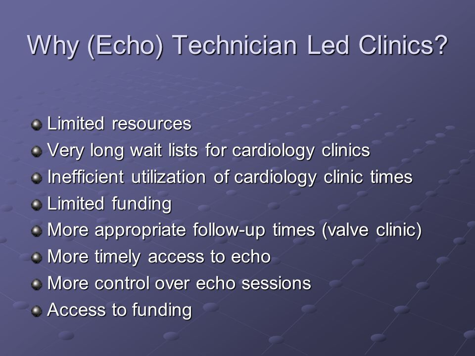Why (Echo) Technician Led Clinics