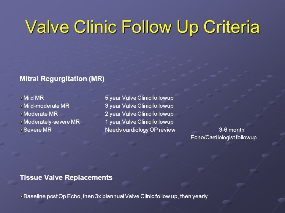 Valve Clinic Follow Up Criteria