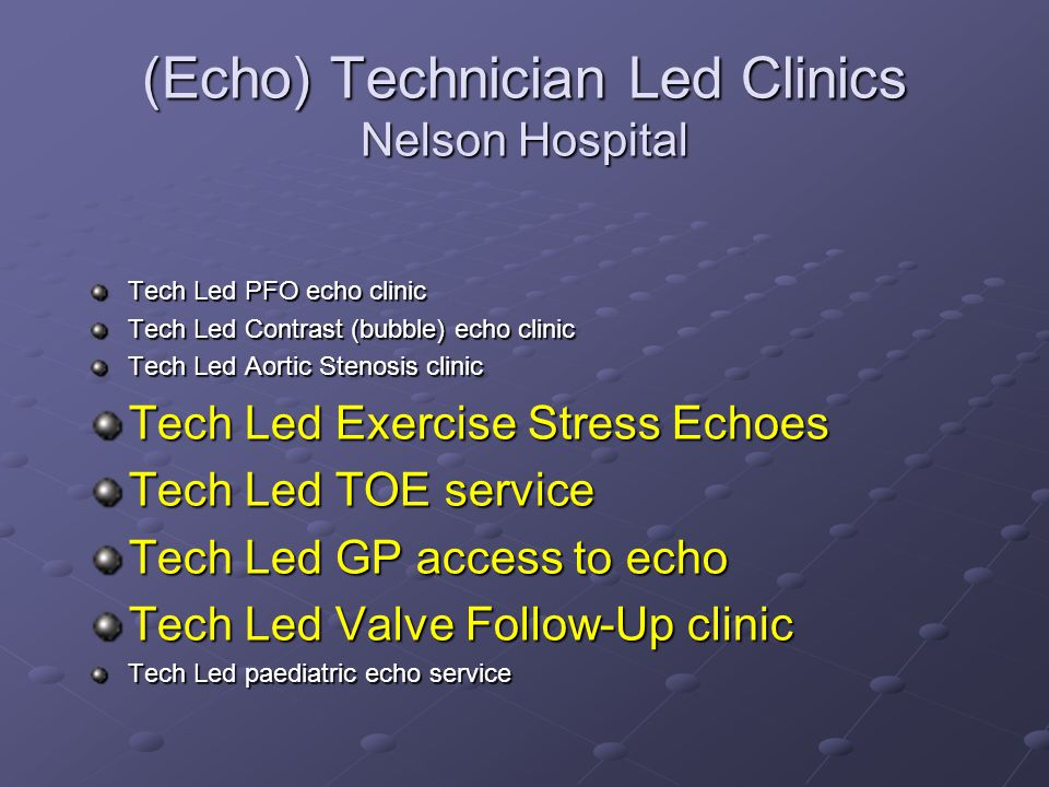 (Echo) Technician Led Clinics Nelson Hospital