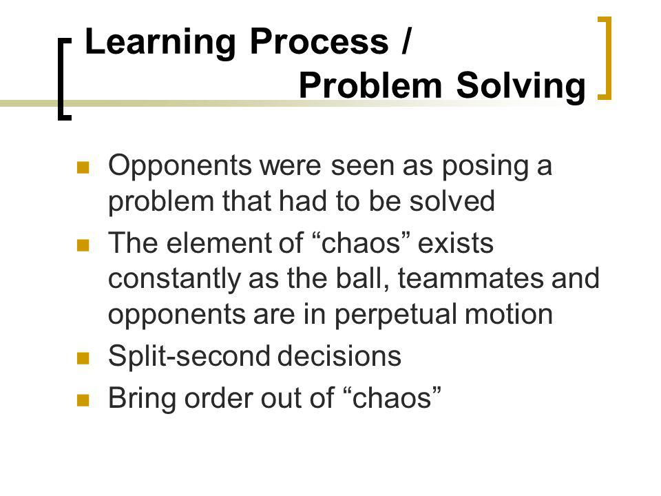 Learning Process / Problem Solving