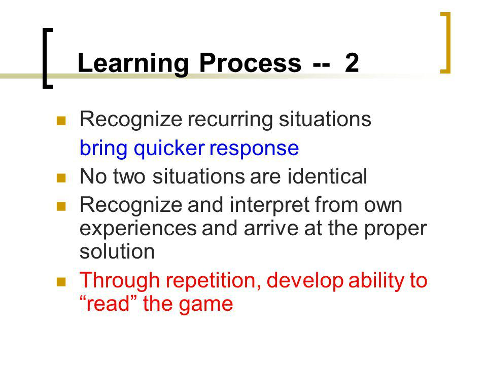 Learning Process -- 2 Recognize recurring situations