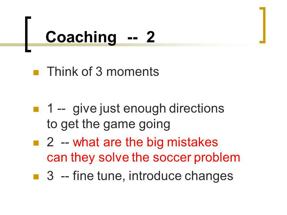 Coaching -- 2 Think of 3 moments