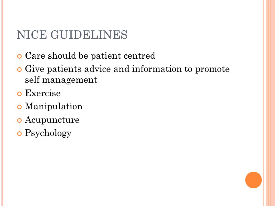 NICE GUIDELINES Care should be patient centred