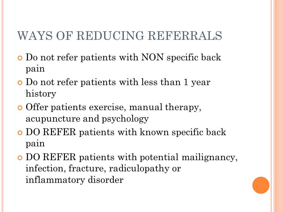 WAYS OF REDUCING REFERRALS
