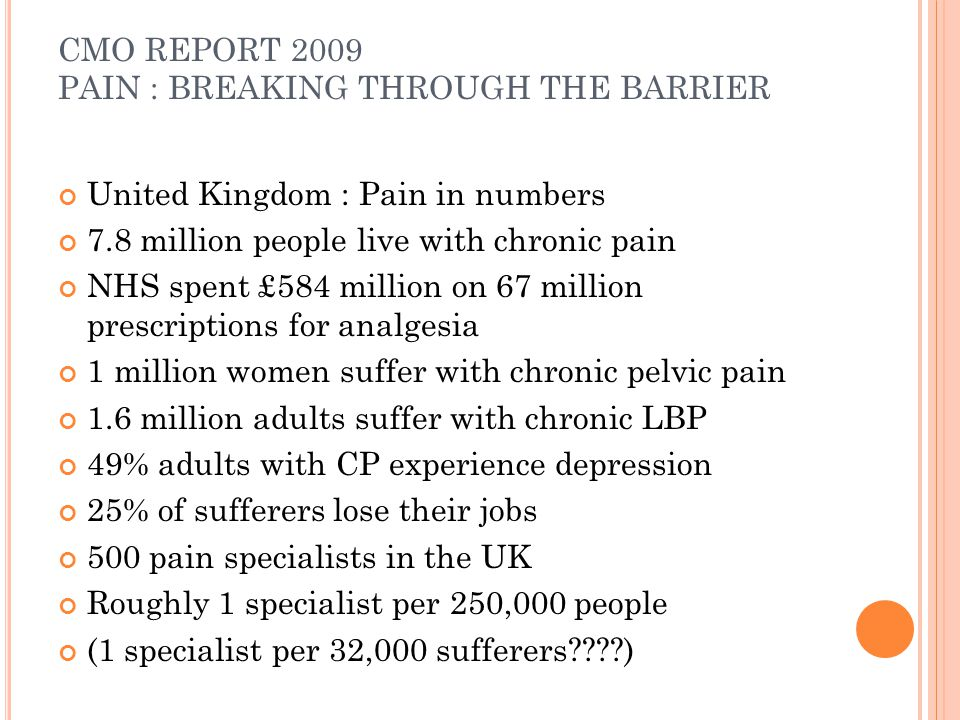 CMO REPORT 2009 PAIN : BREAKING THROUGH THE BARRIER