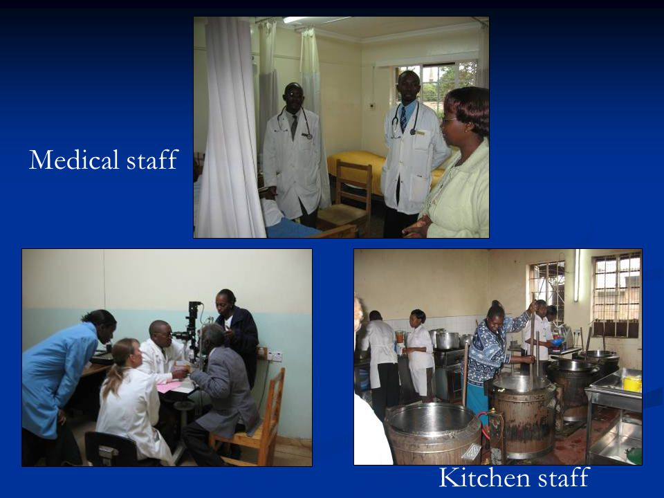 Medical staff Kitchen staff
