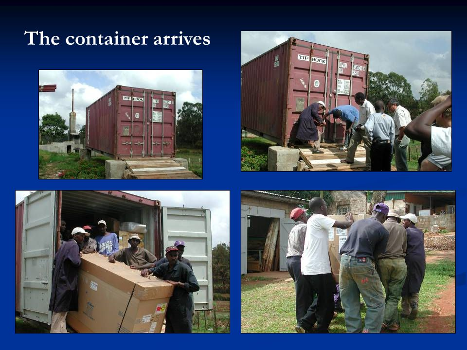 The container arrives