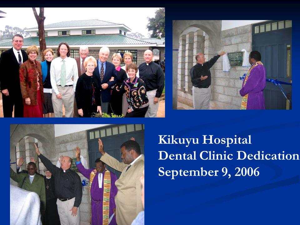 Kikuyu Hospital Dental Clinic Dedication September 9, 2006