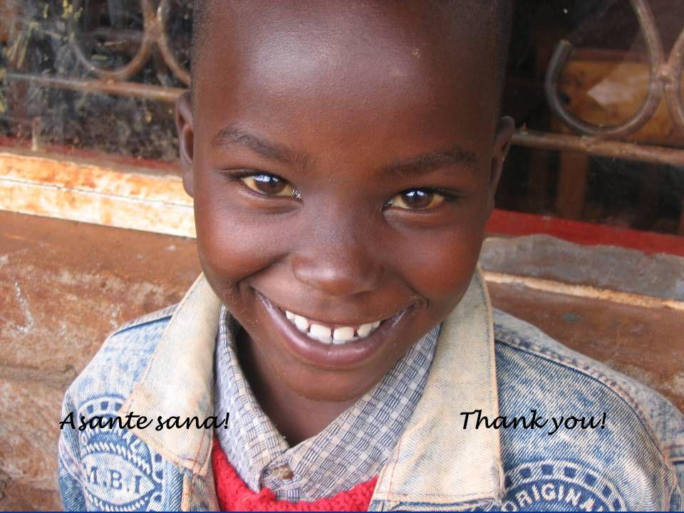Asante sana! Thank you!