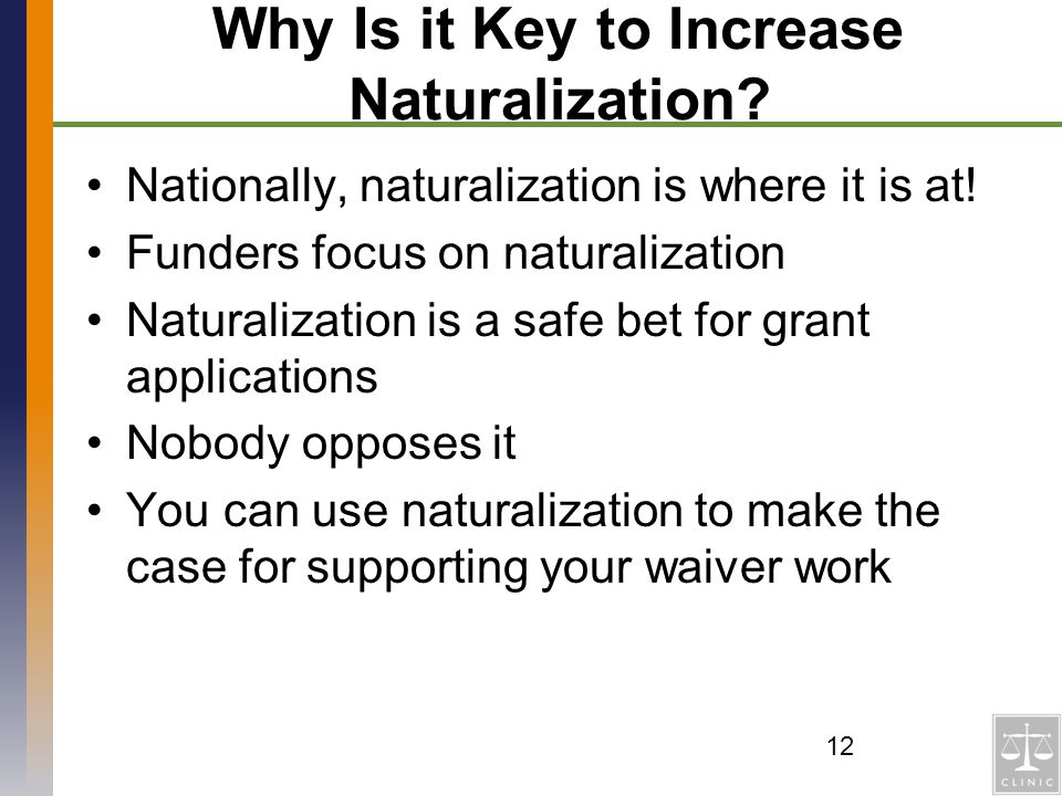 Why Is it Key to Increase Naturalization