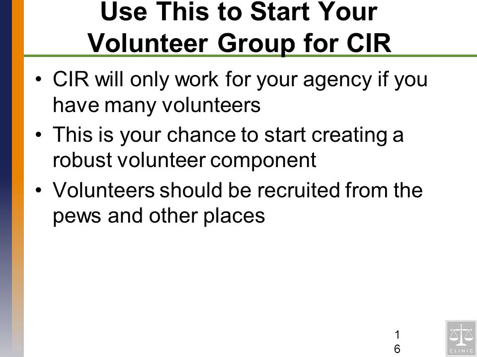 Use This to Start Your Volunteer Group for CIR