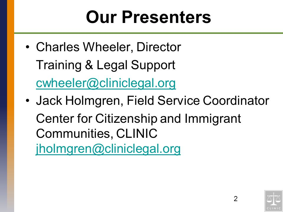 Our Presenters Charles Wheeler, Director Training & Legal Support