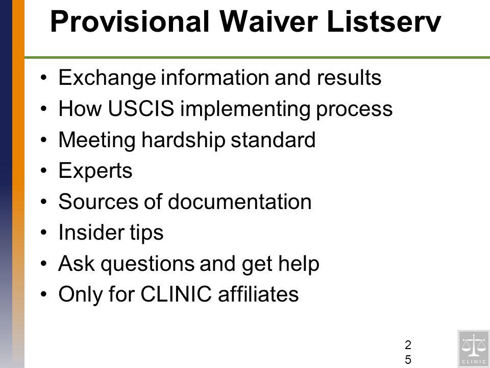 Provisional Waiver Listserv