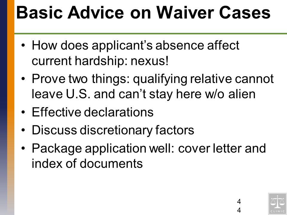 Basic Advice on Waiver Cases