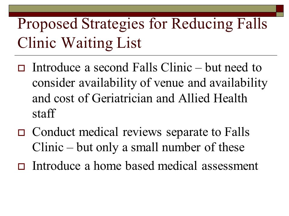 Proposed Strategies for Reducing Falls Clinic Waiting List
