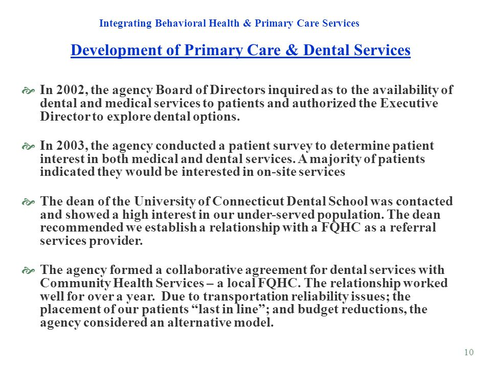 Development of Primary Care & Dental Services