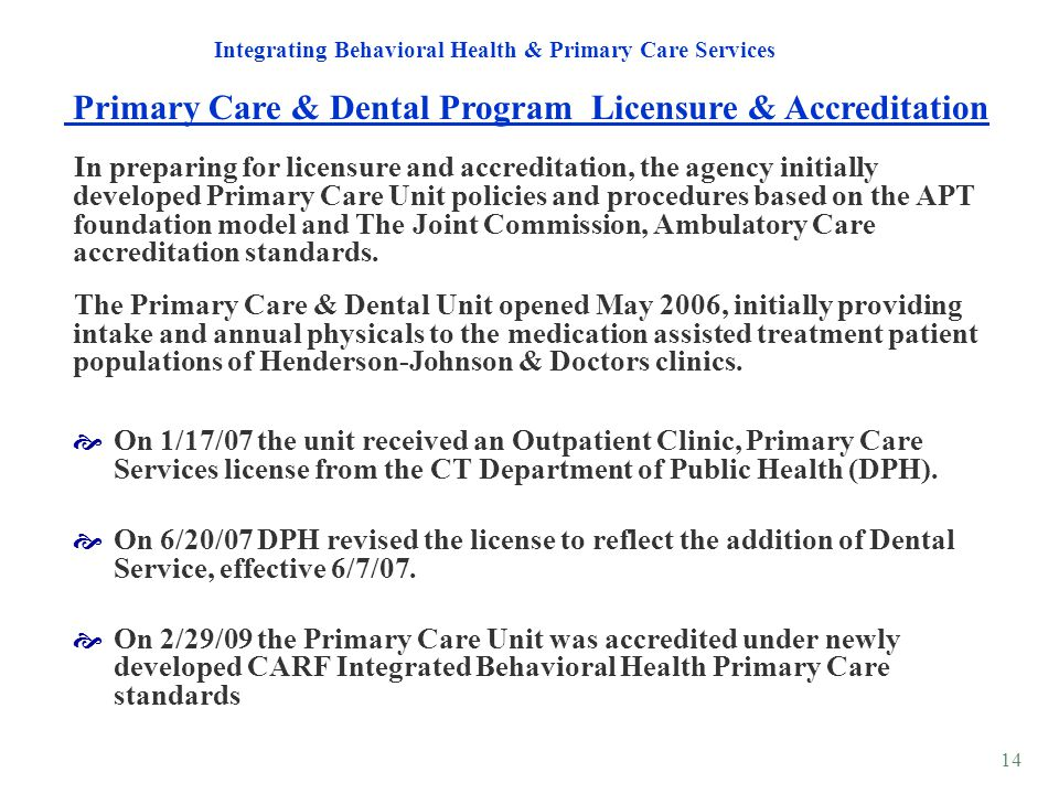 Primary Care & Dental Program Licensure & Accreditation