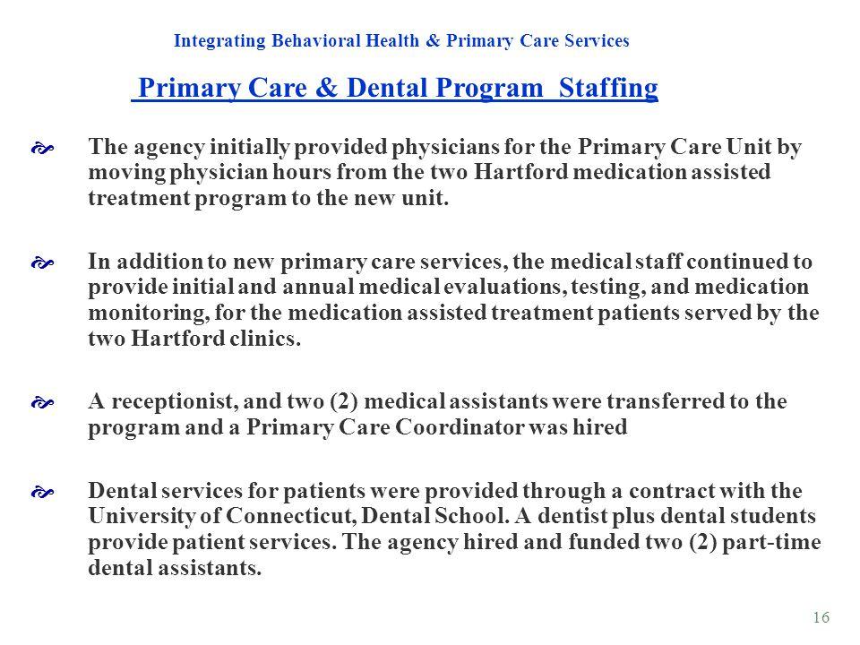 Primary Care & Dental Program Staffing